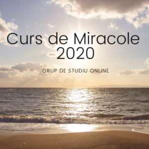 Curs de Miracole 2020 – Grup de Studiu Online